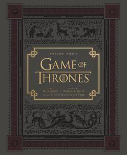 Inside HBO's Game of Thrones : Seasons 1 & 2 by Bryan Cogman; George R. R. Martin; David Benioff; D. B. Weiss (Hardcover): Booksamillion.com: Books