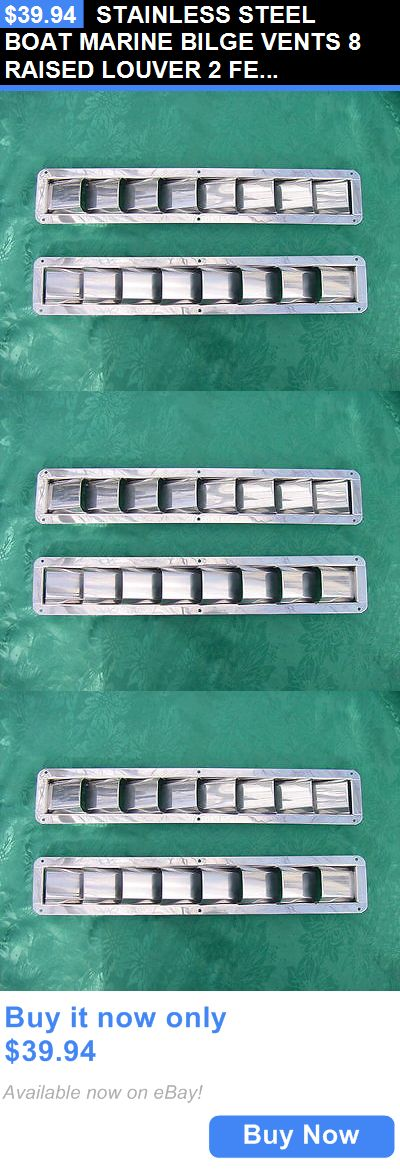 boat parts: Stainless Steel Boat Marine Bilge Vents 8 Raised Louver 2 Fer New!! BUY IT NOW ONLY: $39.94