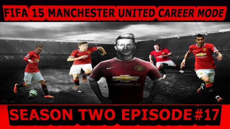 FIFA 15 | MANCHESTER UNITED CAREER MODE | S2 EP 17 | LEGENDARY | PS4