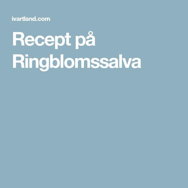 Recept på Ringblomssalva