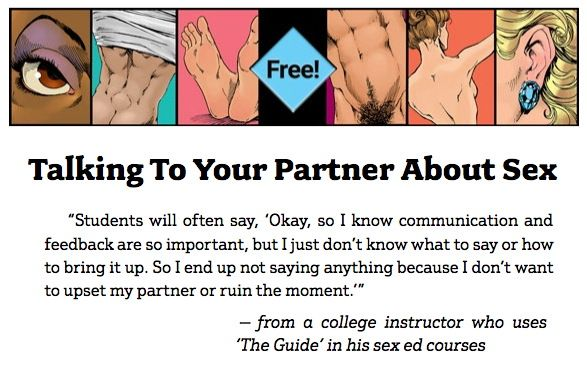 Guide to Getting It On - Talking To Your Partner About Sex (PDF) https://www.guide2getting.com/wp-content/uploads/2017/08/Talking-To-Your-Partner-about-Sex.pdf (free chapter)