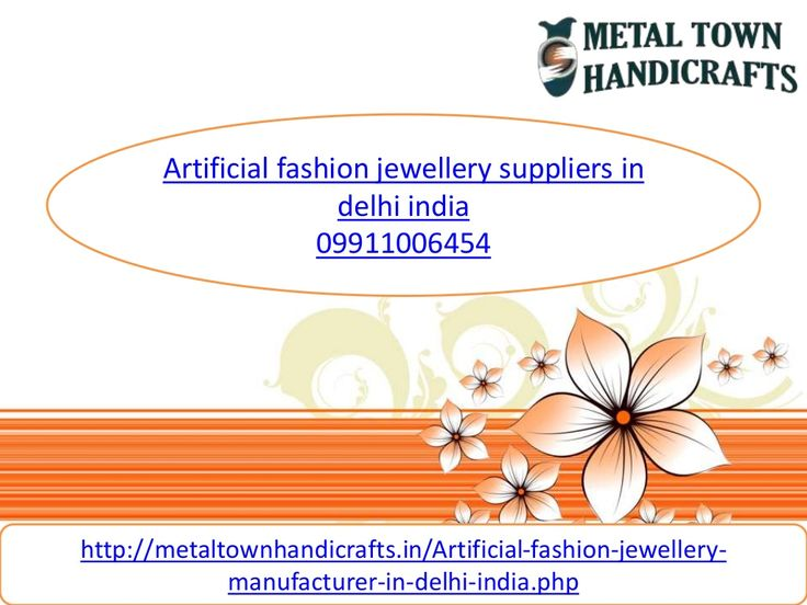 Artificial fashion jewellery suppliers 9911006454 in delhi india online gujrat by Metaltown Handicrafts via slideshare