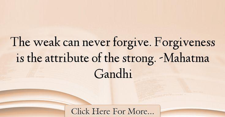Mahatma Gandhi Quotes About Forgiveness - 24058