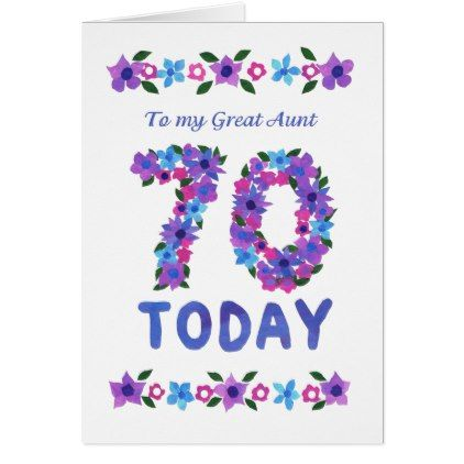 Pretty Floral 70th Birthday for Great Aunt Card - flowers floral flower design unique style