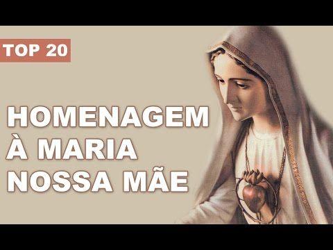 Músicas em louvor a Nossa Senhora, homenagem a nossa mãe - YouTube