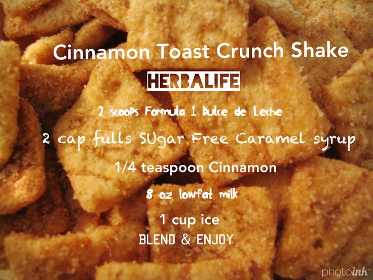 Cinnamon Toast Crunch Herbalife Shake... Cut the milk add 2 scoops protein. Check it out at https://www.goherbalife.com/kampstrakara/en-US or email me at kampsk08@gmail.com if you have any questions :)