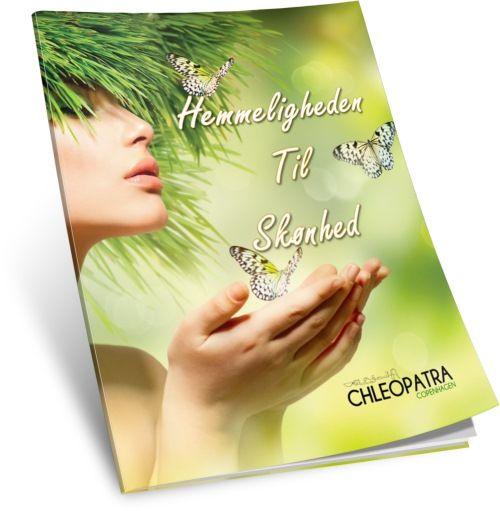 Hemmeligheden til Skønhed  En gratis e-bog til alle medlemmer af Club Chleo (Chleopatras nyhedsbrev), hvor du bliver klog på vegetabilske olie og naturlig kosmetik.
