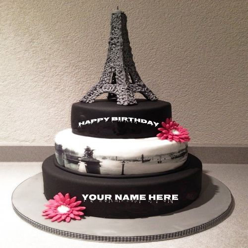 Cute And Sweet Birthday Cake With Your Name Write Name On: Write Your Name On Cute Eiffel Tower Birthday Cake Pic