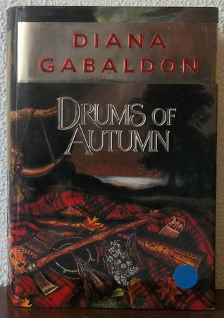 Goodreads | Drums of Autumn by Diana Gabaldon - Reviews, Discussion, Bookclubs, Lists