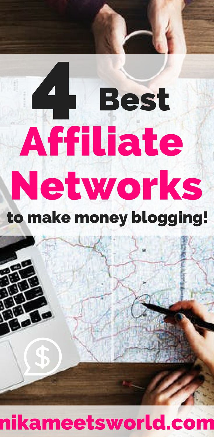 4 Affiliate Networks to make Money Blogging! – Nika Meets World