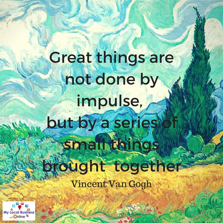 Great things are not done by impulse, but by a series of ...