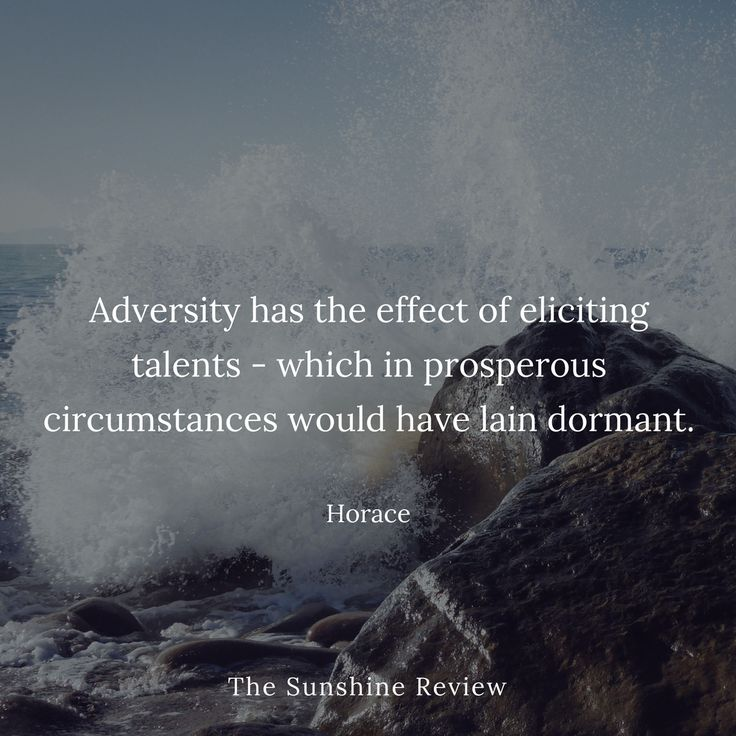 Adversity can help you discover your true strengths!
