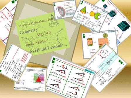 Math Lesson Plans. Great Math PowerPoints. There's Geometry here, too. Pretty traditional