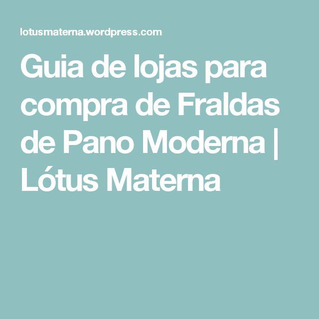 Guia de lojas para compra de Fraldas de Pano Moderna | Lótus Materna
