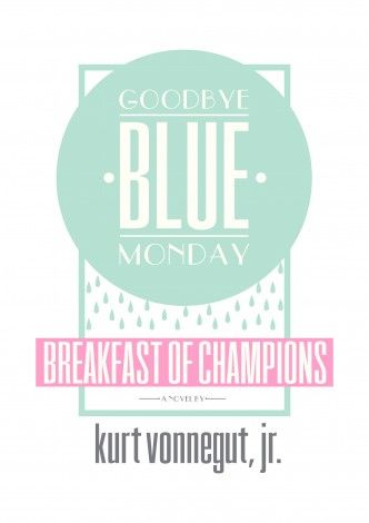 Breakfast of Champions, or Goodbye Blue Monday is a 1973 novel by the American author Kurt Vonnegut. By Jack Flag Limited Edition of 5 Signed and numbered On ivory carbon neutral 220gsm A3 size (420mm x 297mm)