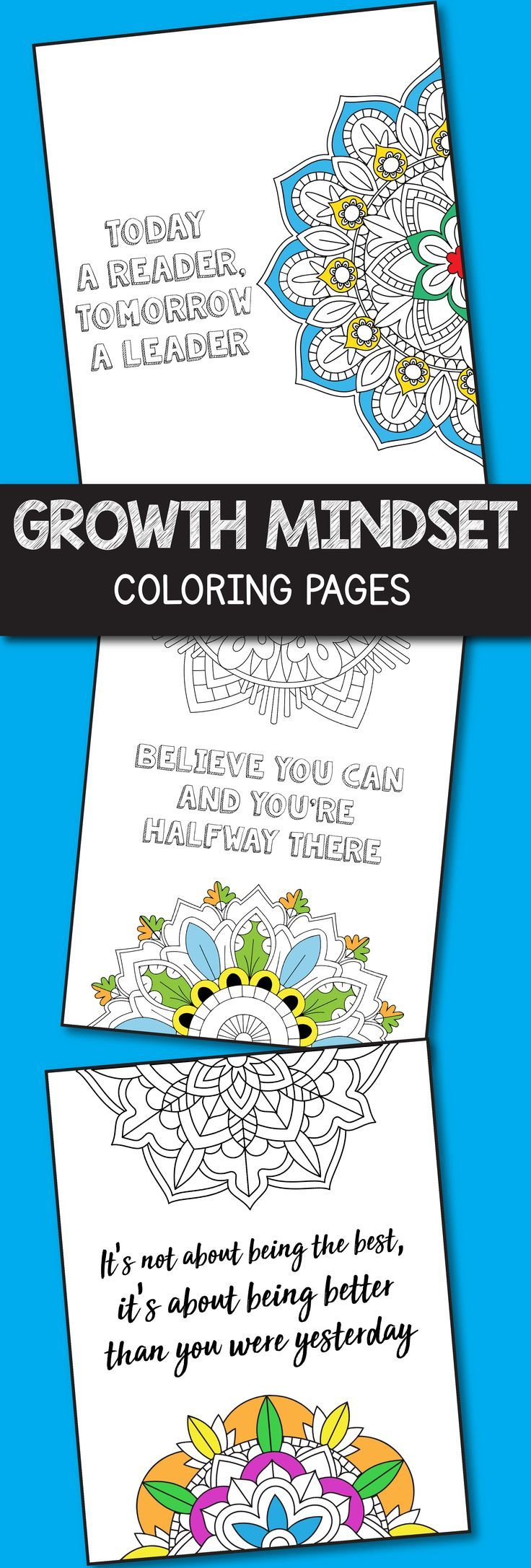 Make your growth mindset lessons more interesting with these growth mindset motivational coloring pages. Perfect for kids of all ages including primary and middle school learners, these will make introducing a growth mindset much easier. These printable coloring pages can be also used as posters for display.