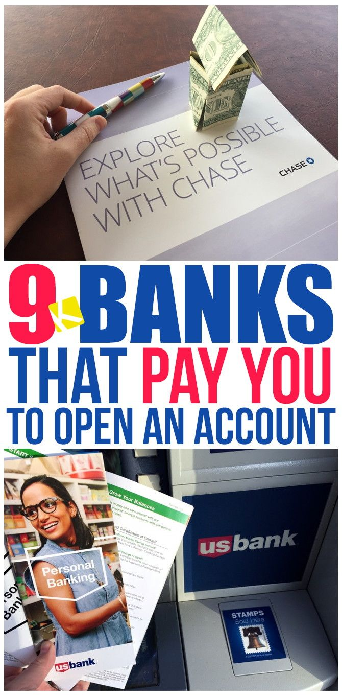9 banks that pay you to open an account finance bankpersonal