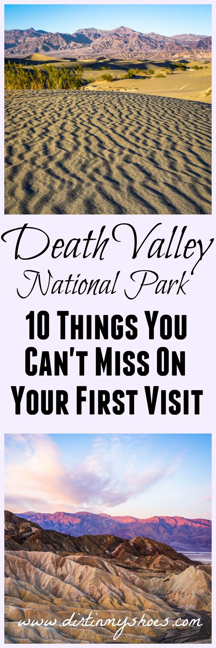 Don't miss these 10 hikes, viewpoints, and activities on your first visit to Death Valley National Park -- written by a former park ranger!