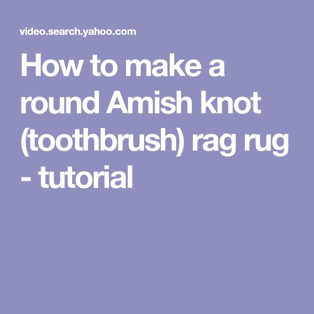 toothbrush rag rug instructions