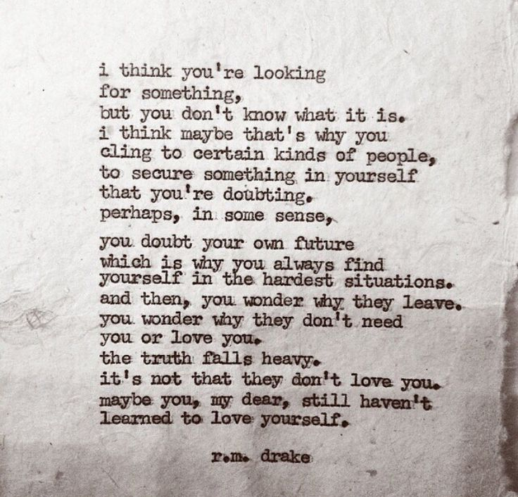"""""""...maybe you...haven't learned to love yourself."""""""