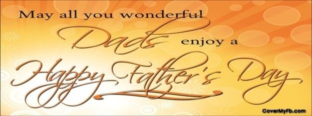 Happy Father's Day Facebook Cover...