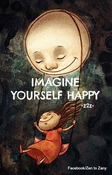 Imagine yourself happy! #quote