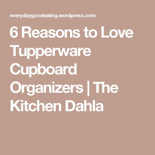 6 Reasons to Love Tupperware Cupboard Organizers   The Kitchen Dahla