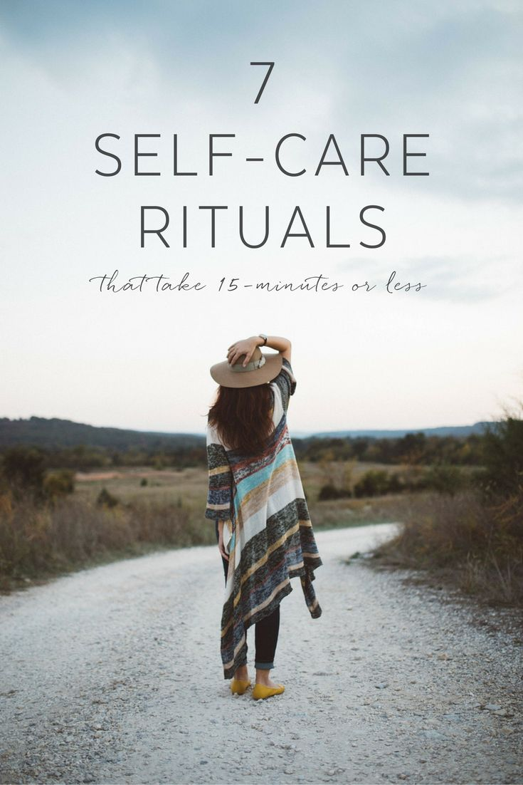 7-self-care-rituals-that-take-15-minutes-or-less