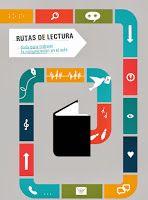 """Secundaria: Rutas de lectura. Guía para trabajar la comunicación en el aula. """"Rutas de Lectura"""" es una metodología de aprendizaje que parte de los libros, las historias y la literatura oral para encarar el proceso de comprensión e interpretación de temas básicos."""