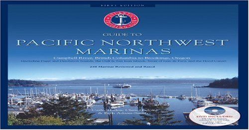 Atlantic Cruising Club's Guide to Pacific Northwest Marinas - Book + DVD - Campbell River, British Columbia to Brookings Oregon by Cathy Haden. $29.95. Publisher: Atlantic Cruising Club at Jerawyn Publishing; 1st edition (January 15, 2007). Author: Cathy Haden