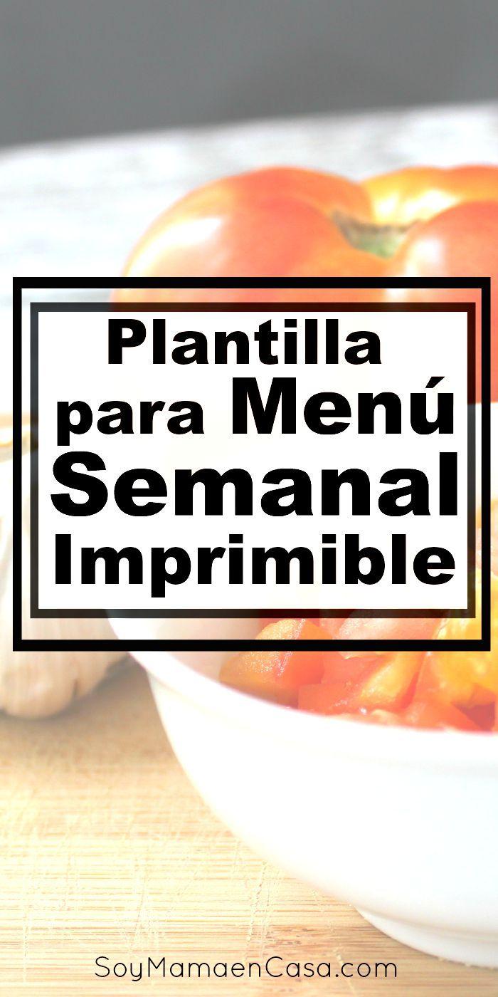 Sencilla y fácil de manejar, te comparto esta #Plantilla para programar el #Menú semanal de tu hogar #imprimibles