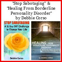 Healing From BPD - Borderline Personality Disorder Blog: 6 Ways To Get The MOST out of DBT (Dialectical Behavior Therapy)
