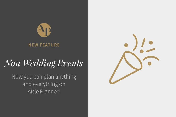 NEW FEATURE: Introducing Non-Wedding Events and Document Templates! Learn more about Aisle Planner's wedding planning tools on the blog.