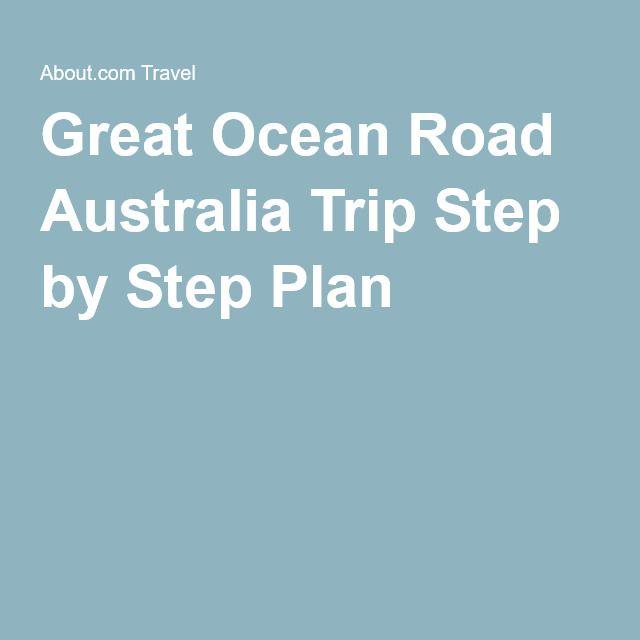 Great Ocean Road Australia Trip Step by Step Plan