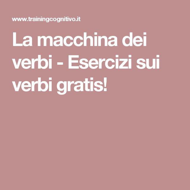 La macchina dei verbi - Esercizi sui verbi gratis!