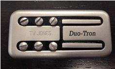 Duo-Tron - Dynamic and Bold - TV Jones