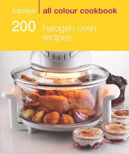 200 Halogen Oven Recipes: Hamlyn All Colour Cookbook by Maryanne Madden, http://www.amazon.co.uk/dp/B004EEODF6/ref=cm_sw_r_pi_dp_5uXRtb02R4HND £2.99 Kindle Ediution, 238 pages fom Amazon.co.uk