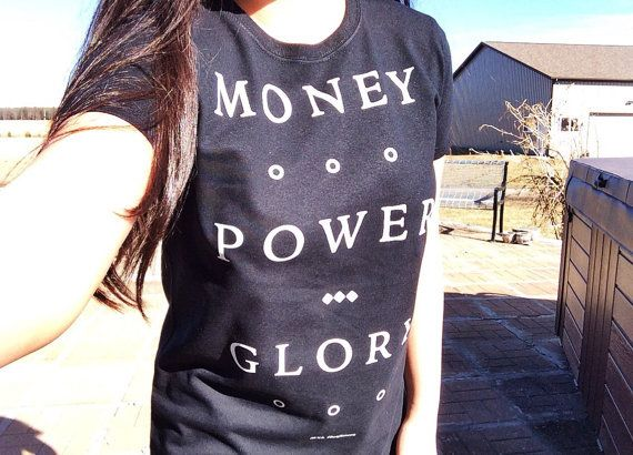 Money Power Glory T-Shirt by MXLoutfitters on Etsy