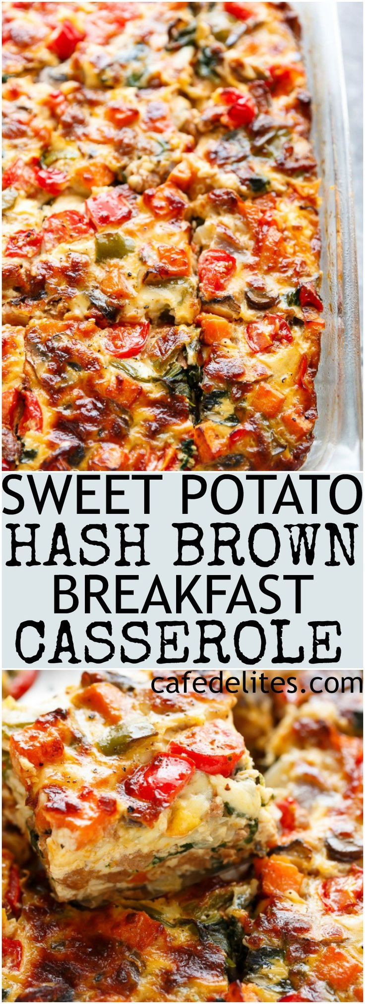 An easy and heathy LOADED Sweet Potato Hash Brown Breakfast Casserole, complete with as many vegetables as YOU want, crumbled sausages, eggs and crisp-tender sweet potato hash browns! | http://cafedelites.com