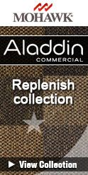 Aladdin Replenish Collection - Save 30-60% - Call 866-929-0653 for the Best Prices! Aladdin by Mohawk Commercial Carpet