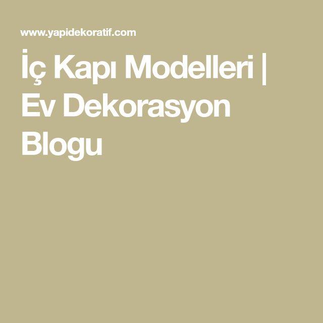İç Kapı Modelleri | Ev Dekorasyon Blogu