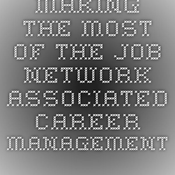 Making the Most of the Job Network - Associated Career Management Australia