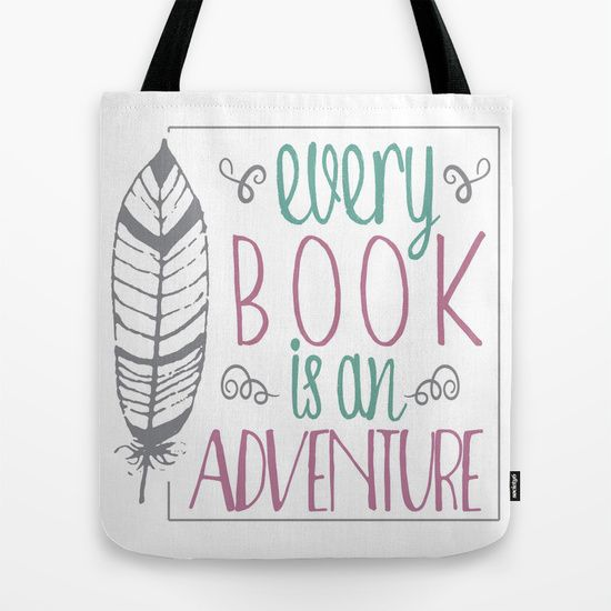 Every Book is an Adventure Tote Bag