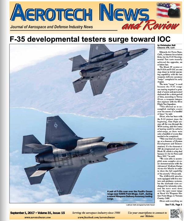 In Sep. 1st edition of Aerotech News and Review read about F-35 tests, SpaceX, and the anniversary of the last horseback Marines when you click on the link below. ---- Business owners, call our office today to get your ad in the next edition! Your ad will appear in both the print and digital editions! Call 661 945-5634 today, or email Bill Whitham at billwhitham@aerotechnews.com