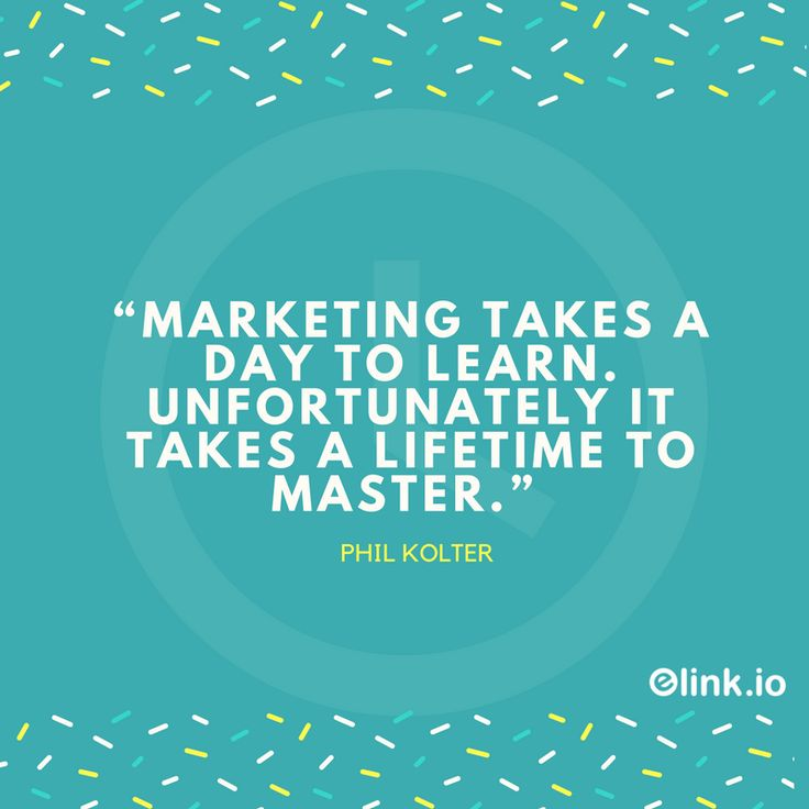 """""""Marketing takes a day to learn. Unfortunately it takes a lifetime to master."""" - Philip Kotler Philip Kotler #marketing #quotes #inspiration"""