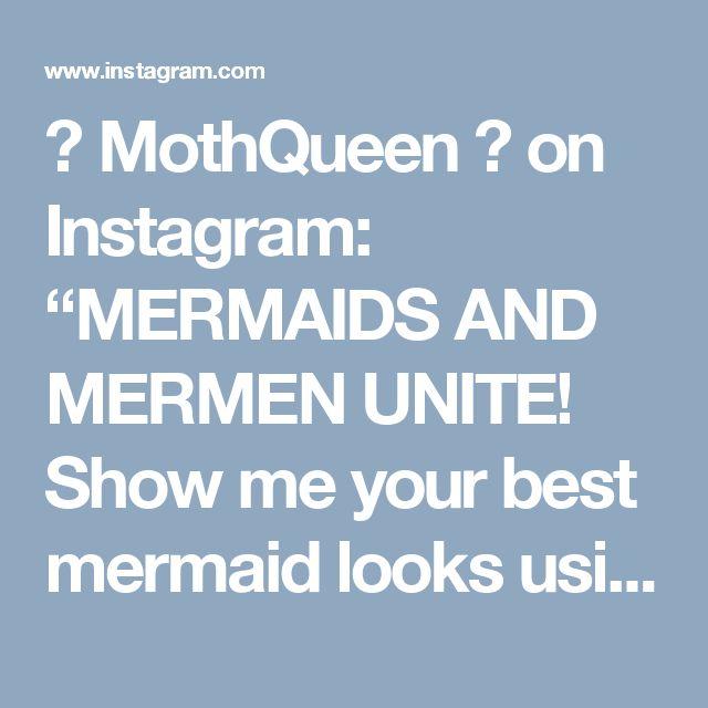 """🌙 MothQueen 🌙 on Instagram: """"MERMAIDS AND MERMEN UNITE! Show me your best mermaid looks using the hashtag #mothqueenmakeup ☺️💙 this is my updated mermaid look! Wig is…"""" • Instagram"""