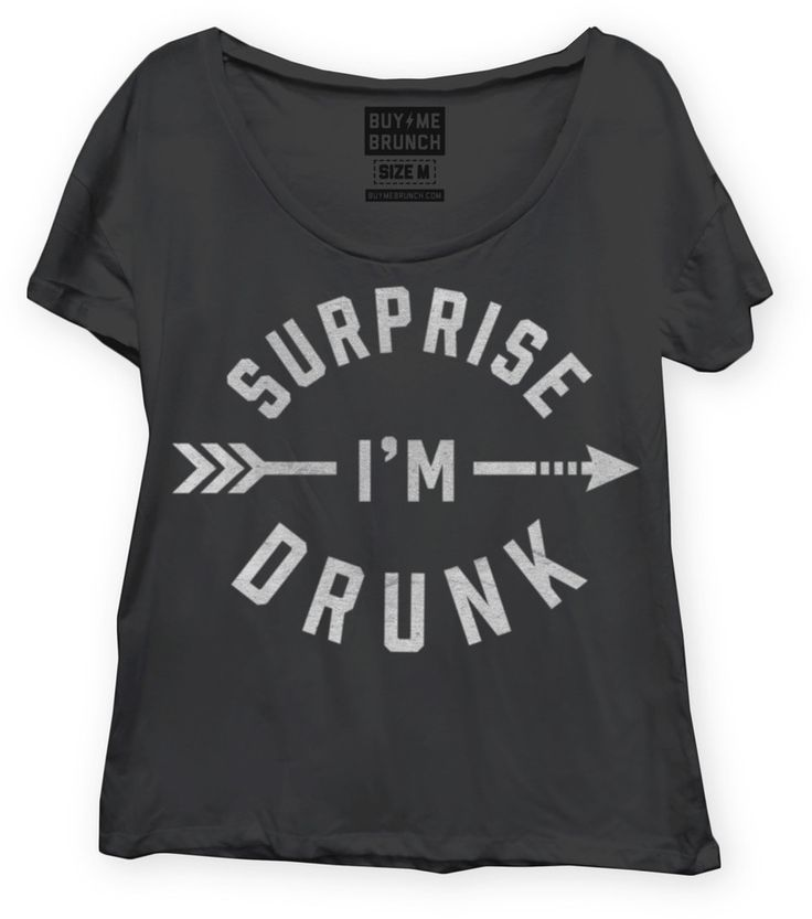 Surprise buy me brunch all of the shirts are acutate for Buy me brunch shirts