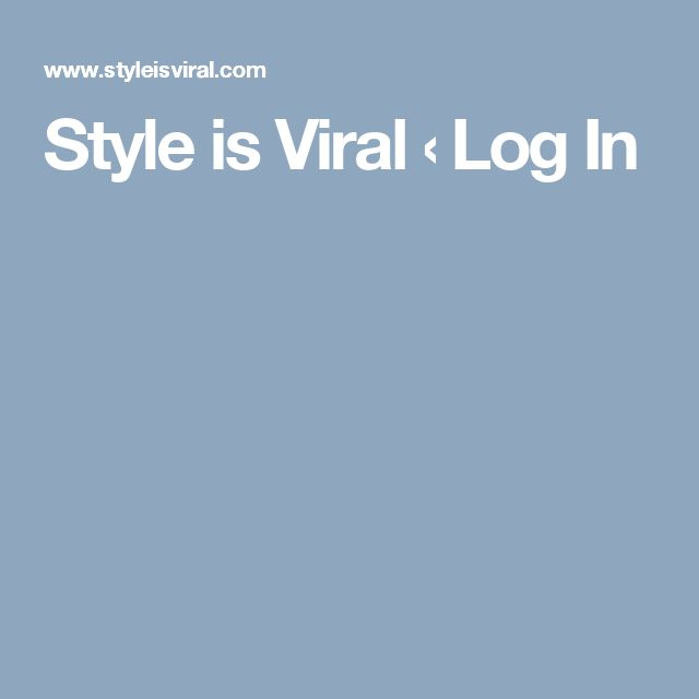 Style is Viral ‹ Log In