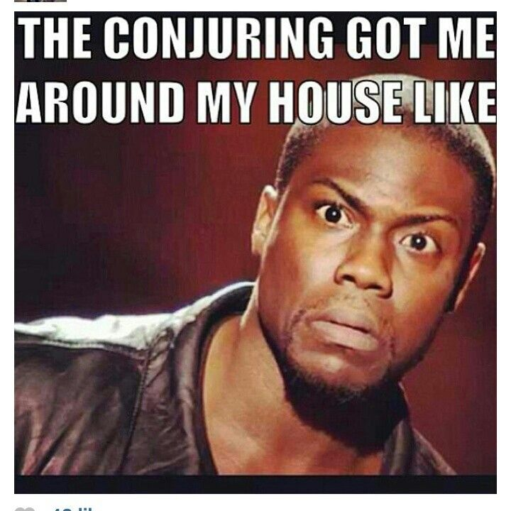 Seriously paranoid! The conjuring is scary lol I love ...