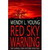 Red Sky Warning (The Campbell Creek Mysteries) (Kindle Edition)By Wendy L. Young
